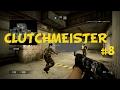 [CS:GO] Clutchmeister #8