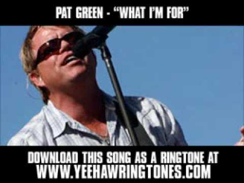 Pat Green - What I'm For [ New Video + Lyrics + Download ]