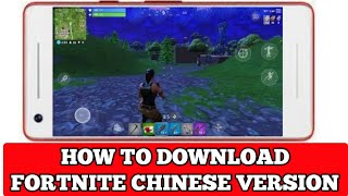 How to download Fortnite chinese version Android | Fortnite Android launch date