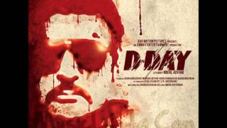 Dhuaan - D Day 2013 Hindi Music