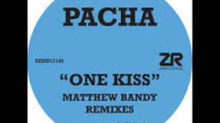 Pacha - One kiss (Matthew Bandy garden dub)