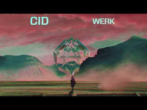 CID - Werk (Official Audio)