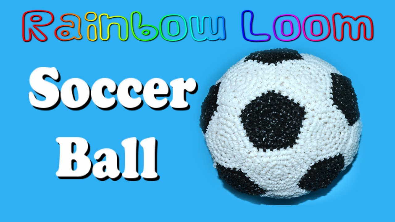 Rainbow Loom Soccer Ball - Part 1 of 2 - YouTube