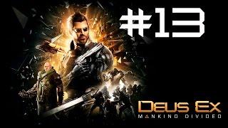 Прохождение Deus Ex: Mankind Divided Часть 13