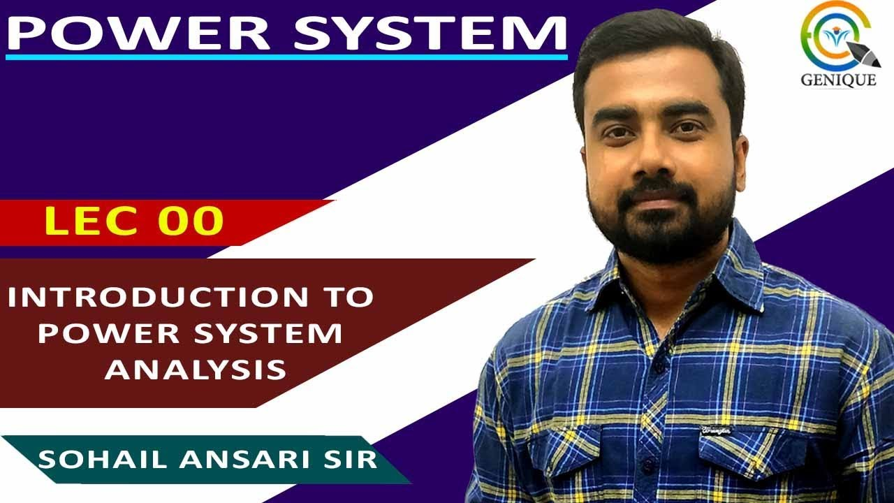 Lec 00 Introduction to Power System   Genique Education