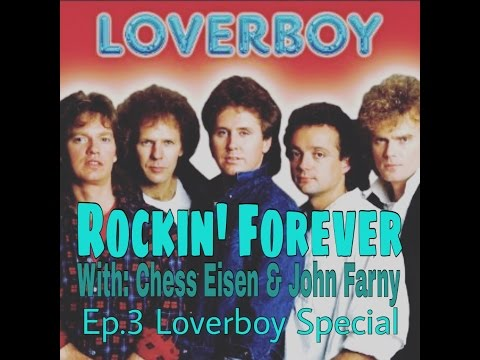 Rockin' Forever Ep#.3 Loverboy Special