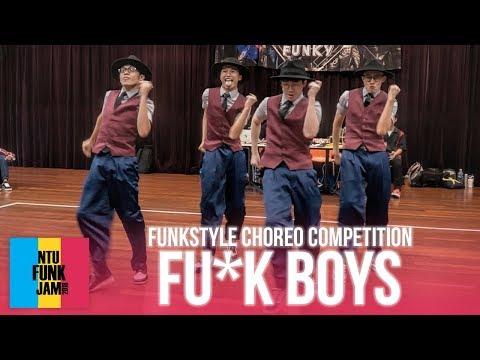 Fu*k Boys (1st Place) | Funkstyle Choreography Competition | NTU Funk Jam 2018