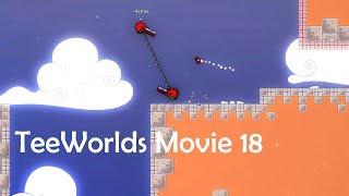 TeeWorlds Movie 18