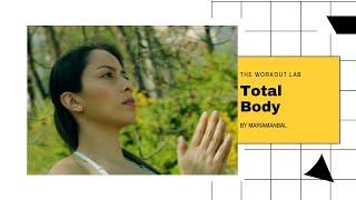 TOTAL BODY 2.0: TONIFICA TU CUERPO | ENTRENANDO PARA LA VIDA | THE WORKOUT LAB