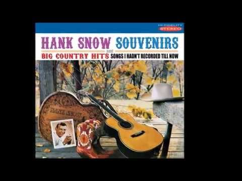 HANK SNOW - I DON'T HURT ANYMORE (1960)