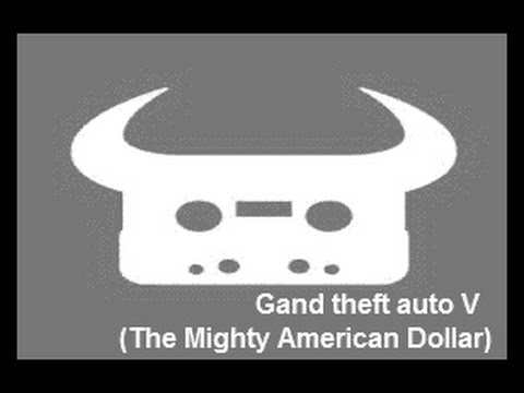 Dan Bull - Grand Theft Auto V The Mighty American Dollar NERD KARAOKE