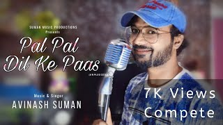 Pal Pal Dil Ke Paas –Title Song | Unplugged | Arijit Singh , Parampara | Avinash Suman