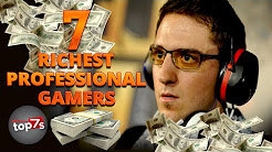 Top 7 Richest Professional Gamers