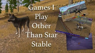 Games I Play Other Than Star Stable