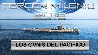 Tercer Milenio: Los Ovnis del Pacífico | 16 de junio de 2019