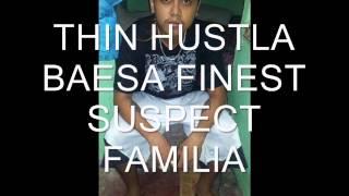 Download Thin Hustla - Remix , Suspect Familia , Baesa Finest MP3 song and Music Video