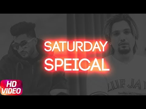 Saturday Special | Video Jukebox | Jassi Gill | Akhil | A Kay | Latest Punjabi Song 2018