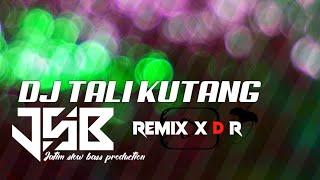 DJ TALI KUTANG FULL BASS 2020