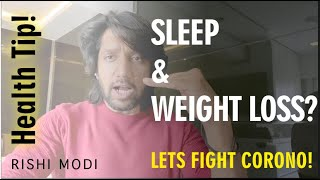 How Sleep Helps in  Weight Loss - Rishi Modi