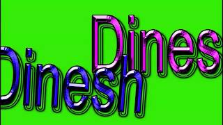 Dinesh Name Green Screen Video | Dinesh Name Effects chroma key Animated Video