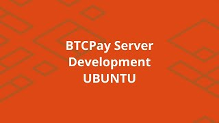 Setting up BTCPayServer development environment on Linux (Ubuntu)