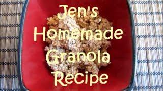 Jen's Homemade Granola Recipe