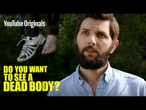 A Body and a Puddle (with Adam Scott and Terry Crews) - Do You Want to See a Dead Body? (Ep 1)