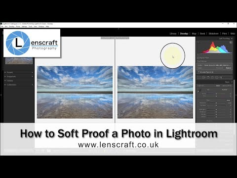 How To Soft Proof A Photo In Lightroom Correctly