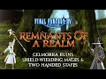 Remnants of a Realm | Episode I | Gelmorra, Shield Wielding Mages & Two-Handed Staves