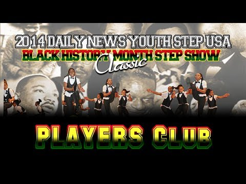 PLAYERS Club - 8th Annual Daily News Youth Step USA Black History Month Step Show Classic