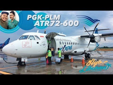 VLOG Garuda Indonesia ATR72-600 Explore! | GA 7127 Bangka ke Palembang