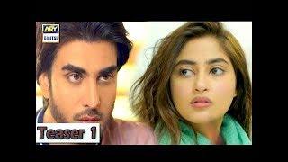 Video Noor Ul Ain Episode 2 - ( Teaser ) - ARY Digital Drama download MP3, 3GP, MP4, WEBM, AVI, FLV Februari 2018