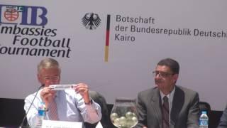 مصر العربية | محمود طاهر يشارك السفير الألماني في سحب قرعة بطولة السفارات