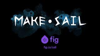 Make Sail - Teaser