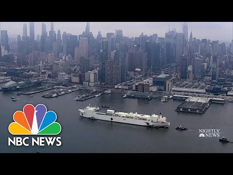 U.S. Navy Ship Arrives In New York As State's Coronavirus Death Toll Surpasses 1,000 | NBC