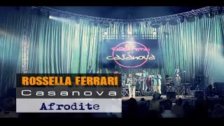Rossella Ferrari e i Casanova - Afrodite (OFFICIAL VIDEO)