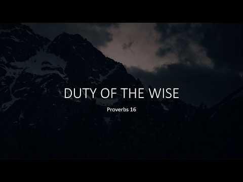 Duty of the Wise · 200426 Sunday · Pastor Jerome Pittman