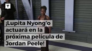 ¡Lupita Nyong'o actuará en la próxima película de Jordan Peele!