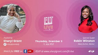 "FIT LIVE! Talking ""Processing News in the Information Age"" with News Anchor, Robin Winston!"