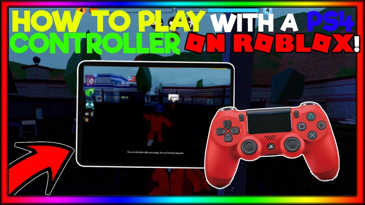 How To Use A Ps4 Controller On Roblox Mobile Bluetooth