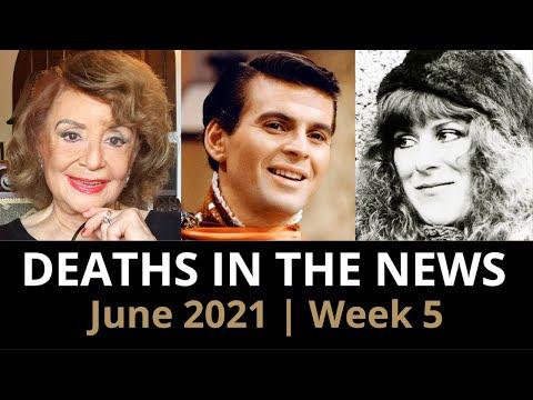 Who Died: June 2021, Week 5 | News & Reactions