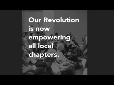 Our Revolution Empowering Local Chapters