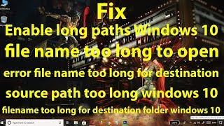 Fix maximum file path length restrictions in Windows 10 || Enable Paths Longer Than 260 Characters