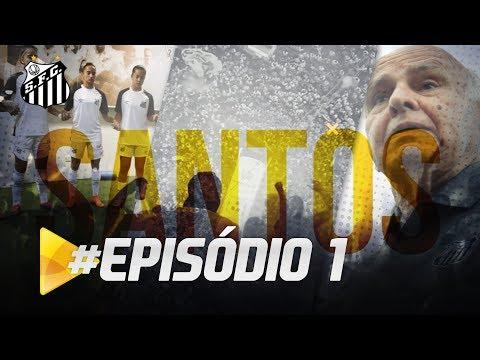 PREMIERE FC: PROGRAMA SANTOS TV – EP. 01