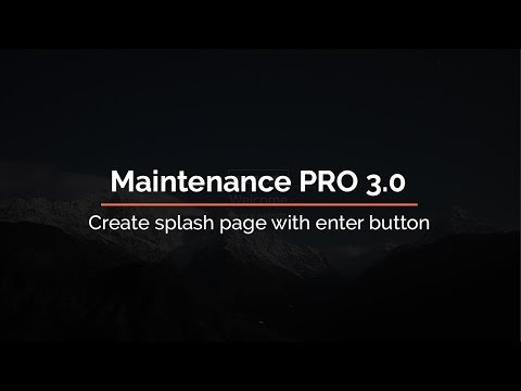 Maintenance PRO 3.0 Create splash page with enter button