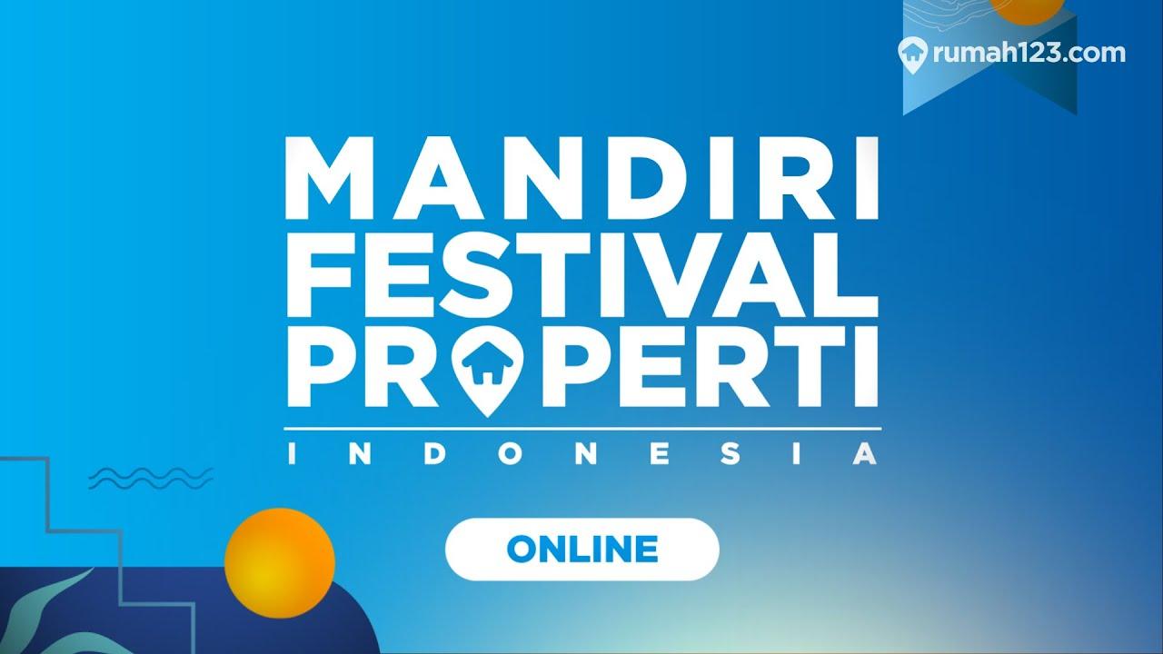 mandiri festival properti indonesia online 2020 mekanisme e key agent