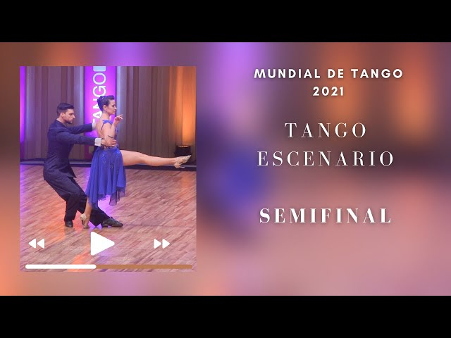 Mundial de tango 2021 Semifinal escenario parejas de baile de tango danza filmadas