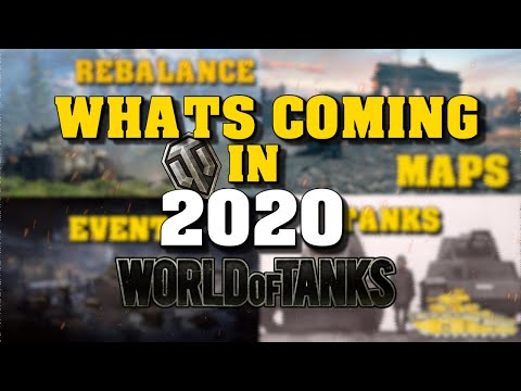 TANKS, MAPS AND EVENTS! What Is Coming To World Of Tanks In 2020?