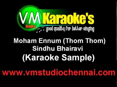 Sindhu Bhairavi - Moham Ennum (Karaoke Sample)