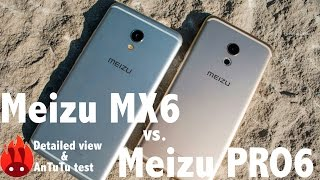 Meizu MX6 vs. Meizu PRO6 - Detailed view & Performance test